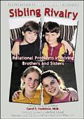 Sibling Rivalry Relational Problems Involving Brothers and Sisters