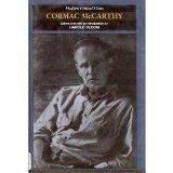 Cormac McCarthy (MCV) (Bloom's Modern Critical Views)