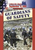 Guardians of Safety Law Enforcement at Ground Zero