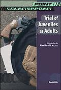 Trial of Juveniles As Adults