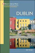 Bloom's Literary Guide to Dublin