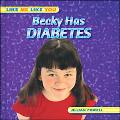 Becky Has Diabetes