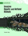 Invasive Aquatic And Wetland Animals