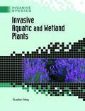 Invasive Aquatic And Wetland Plants