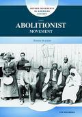 Abolitionist Movement Ending Slavery