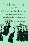 Intimate Life of an Ottoman Statesman, Melek Ahmed Pasha,