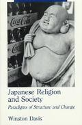 Japanese Religion and Society Paradigms of Structure and Change
