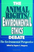 Animal Rights/Environmental Ethics Debate The Environmental Perspective