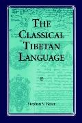 Classical Tibetan Language - Stephan V. Beyer - Paperback