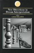 New Directions in Dream Interpretation