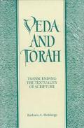 Veda and Torah Transcending the Textuality of Scripture