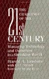 Challenge of the 21st Century Managing Technology and Ourselves in a Shrinking World