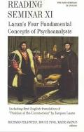 Reading Seminar XI Lacan's Four Fundamental Concepts of Psychoanalysis  Including the First ...