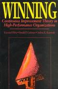 Winning Continuous Improvement Theory in High-Performance Organizations
