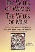 Wiles of Women/wiles of Men