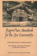 Dogen's Pure Standards for the Zen Community A Translation of Eihei Shingi