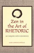 Zen in the Art of Rhetoric An Inquiry into Coherence