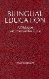 Bilingual Education: A Dialogue With the Bakhtin Circle (S U N Y Series, Teacher Empowerment...