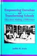 Empowering Ourselves and Transforming Schools Educators Making a Difference