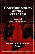 Participatory Action Research International Contexts and Consequences