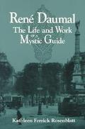 Rene Daumal The Life and Work of a Mystic Guide