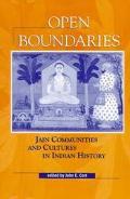 Open Boundaries Jain Communities and Cultures in Indian History