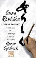 Onna Rashiku (Like a Woman) The Diary of a Language Learner in Japan