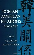 Korean-American Relations 1866-1997