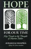 Hope for Our Time Key Trends in the Thought of Martin Buber