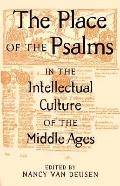 Place of the Psalms in the Intellectual Culture of the Middle Ages