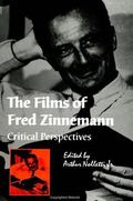Films of Fred Zinnemann Critical Perspectives