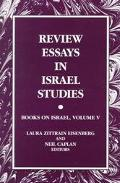 Review Essays in Israel Studies Books on Israel