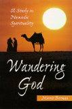 Wandering God: A Study in Nomadic Spirituality