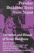 Popular Buddhist Texts from Nepal Narratives and Rituals of Newar Buddhism