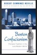 Boston Confucianism Portable Tradition in the Late-Modern World