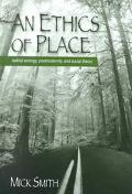 Ethics of Place Radical Ecology, Postmodernity, and Social Theory