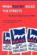 When Poetry Ruled the Streets The French May Events of 1968