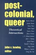 Postcolonial, Queer Theoretical Intersections