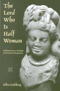 Lord Who Is Half Woman Ardhanarisvara in Indian and Feminist Perspective