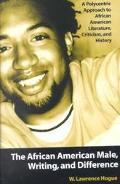 African American Male, Writing, and Difference A Polycentric Approach to African American Li...