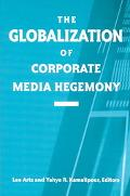Globalization of Corporate Media Hegemony