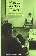 Mothers, Lovers, and Others The Short Stories of Julio Cortazar