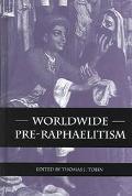 Worldwide Pre-Raphaelitism