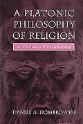 Platonic Philosophy of Religion A Process Perspective