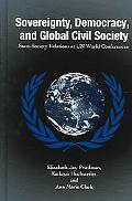 Sovereignty, Democracy, and Global Civil Society State-Society Relations at UN World Confere...