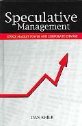 Speculative Management Stock Market Power and Corporate Change