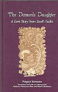 Demon's Daughter A Love Story from South India