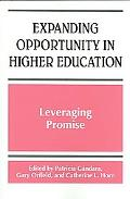 Expanding Opportunity in Higher Education Leveraging Promise