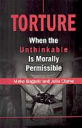 Torture When the Unthinkable Is Morally Permissible