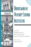 Understanding Minority-Serving Institutions